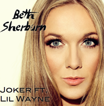 Pop Princess Beth Sherburn set to release 'Joker featuring Lil Wayne'