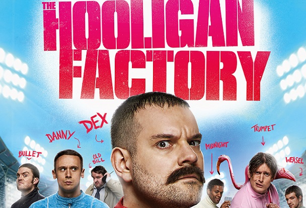 the hooligan factory movie poster markmeets entertainment music movie and tv news. Black Bedroom Furniture Sets. Home Design Ideas